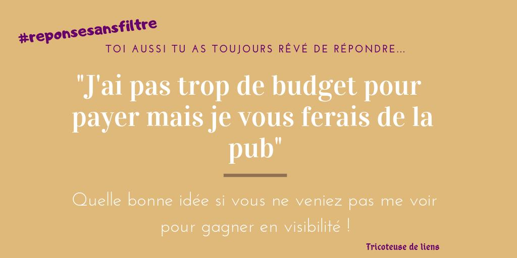 Les réponses sans filtre aux clients sur le budget pub